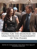 Hanks for the Memories: An Unauthorized Filmography of Tom Hanks