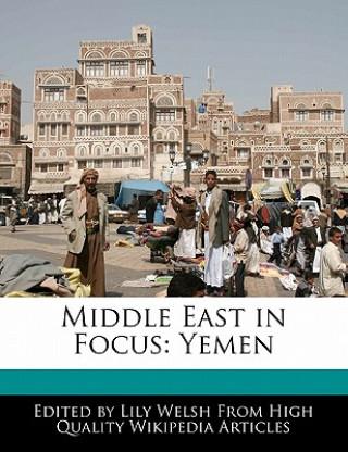 Middle East in Focus: Yemen