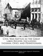 Civil War Battles in the Great Lakes Region, Including Indiana, Ohio, and Pennsylvania