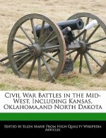 Civil War Battles in the Mid-West, Including Kansas, Oklahoma, and North Dakota