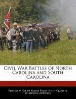 Civil War Battles of North Carolina and South Carolina