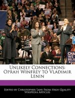 Unlikely Connections: Oprah Winfrey to Vladimir Lenin