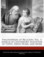 Philosophers of Religion, Vol. 1: Anselm of Canterbury, Augustine of Hippo, David Hume, and More