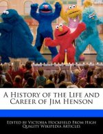 A History of the Life and Career of Jim Henson