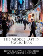 The Middle East in Focus: Iran
