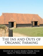 The Ins and Outs of Organic Farming
