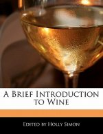 A Brief Introduction to Wine