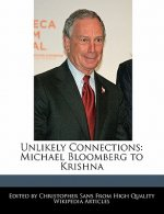 Unlikely Connections: Michael Bloomberg to Krishna