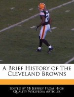 A Brief History of the Cleveland Browns