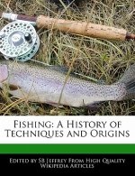 Fishing: A History of Techniques and Origins