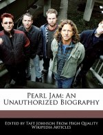 Pearl Jam: An Unauthorized Biography