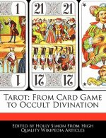 Tarot: From Card Game to Occult Divination