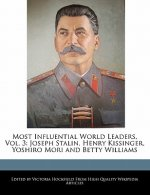 Most Influential World Leaders, Vol. 3: Joseph Stalin, Henry Kissinger, Yoshiro Mori and Betty Williams