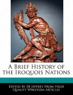 A Brief History of the Iroquois Nations