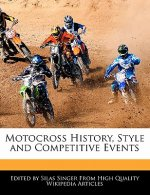 Motocross History, Style and Competitive Events