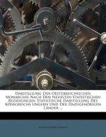 Darstellung Der Oesterreichischen Monarchie Nach Den Neuesten Statistischen Beziehungen: Statistische Darstellung Des Königreichs Ungern Und Der Dazug