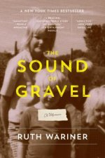 The Sound of Gravel: A Memoir