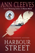 Harbour Street: A Vera Stanhope Mystery