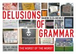Epic Grammar Fails: The Worst of the Worst Bloopers and Blunders Ever