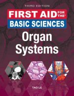 First Aid for the Basic Sciences: Organ Systems, Third Edition
