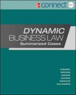 Dynamic Business Law: Summarized Cases with Connect