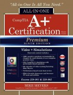 Comptia A+ Certification All-In-One Exam Guide, Premium Ninth Edition (Exams 220-901 & 220-902) with Online Performance-Based Simulations and Video Tr