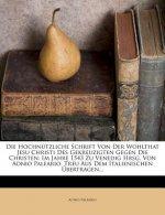 Die Hochnützliche Schrift von der Wohlthat Jesu Christi des Gekreuzigten Gegen die Christen