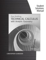Technical Calculus with Analytic Geometry, Student Solutions Manual