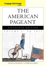 Bndl: Advantage Books: The American Pageant Vol 1: To 1877