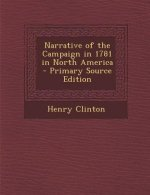 Narrative of the Campaign in 1781 in North America