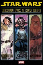 Star Wars: Heroes For A New Hope
