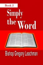 Simply the Word, Book 2: Of Heavenly Nuggets
