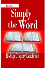 Simply the Word, Book 1: Of Heavenly Nuggets