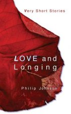 Love and Longing: Very Short Stories