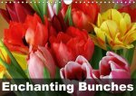 Enchanting Bunches (Wall Calendar 2017 DIN A4 Landscape)
