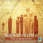 Rock paintings: The origins of art (Wall Calendar 2017 300 × 300 mm Square)