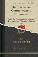 History of the Commonwealth of England, Vol. 4