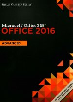 Shelly Cashman Microsoft Office 365 & Office 2016: Advanced, Loose-Leaf Version