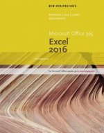 New Perspectives Microsoft Office 365 & Excel 2016: Introductory, Loose-Leaf Version