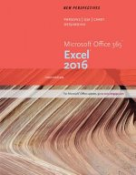 New Perspectives Microsoft Office 365 & Excel 2016: Intermediate, Loose-Leaf Version