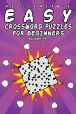 Easy Crossword Puzzles For Beginners - Volume 5