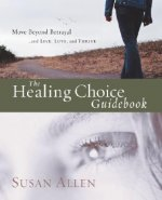 The Healing Choice Guidebook