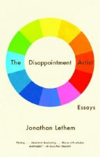 The Disappointment Artist: And Other Essays