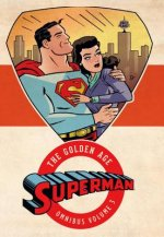 Superman: The Golden Age Omnibus Vol. 3
