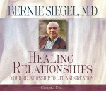 Healing Relationships: Your Relationship to Life and Creation