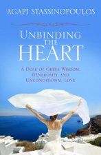 Unbinding the Heart: A Dose of Greek Wisdom, Generosity, and Unconditional Love
