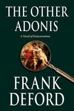 The Other Adonis: A Novel of Reincarnation