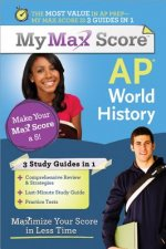 AP World History: Maximize Your Score in Less Time
