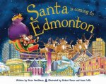 Santa Is Coming to Edmonton