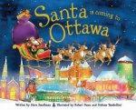 Santa Is Coming to Ottawa